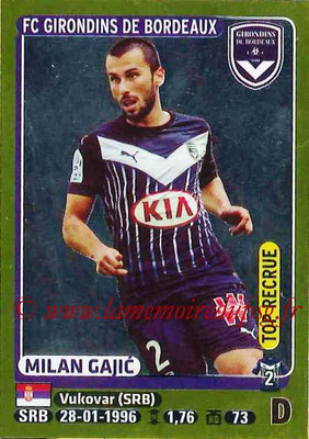 2015-16 - Panini Ligue 1 Stickers - N° 096 - Milan GAJIC (FC Girondins de Bordeaux) (Top recrue)