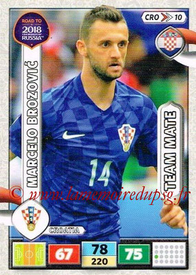 2018 - Panini Road to FIFA World Cup Russia Adrenalyn XL - N° CRO10 - Marcelo BROZOVIC (Croatie)