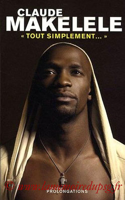 2009-05-27 - Claude Makelele, Tout simplement (Editions Prolongations, 171 pages)