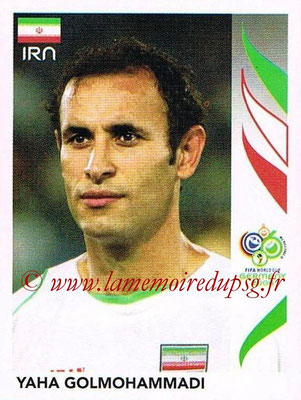 2006 - Panini FIFA World Cup Germany Stickers - N° 267 - Yaha GOLMOHAMMADI (Iran)