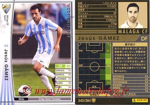 2012-13 - WCCF - N° 340 - Jesus GAMEZ (Malaga CF)