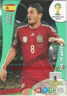 2014 - Panini FIFA World Cup Brazil Adrenalyn XL - N° 151 - KOKE (Espagne) (One to watch)