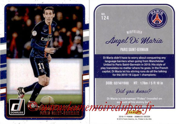 2016 - Panini Donruss Cards - N° 124 - Angel DI MARIA (Paris Saint-Germain)