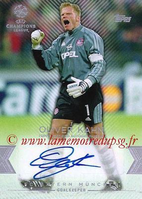 2015-16 - Topps UEFA Champions League Showcase Soccer - N° CLA-OK - Oliver KAHN (FC Bayern Munich) (Base Autographs Cards)