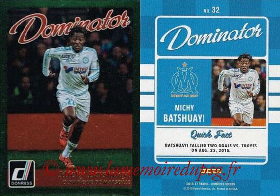 2016 - Panini Donruss Cards - N° D32 - Michy BATSHUAYI (Olympique de Marseille) (Dominator)