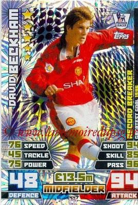 N° 447 - David BECKHAM (Manchester United, ANG > Janv à Juin 2013, PSG) (Record Breaker)
