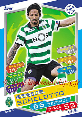 2016-17 - Topps UEFA Champions League Match Attax - N° SPO3 - Ezequiel SCHELOTTO (Sporting Club de Portugal)