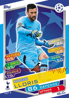 2016-17 - Topps UEFA Champions League Match Attax - N° TOT2 - Hugo LLORIS (Tottenham Hotspur)