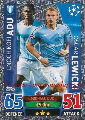 2015-16 - Topps UEFA Champions League Match Attax - N° 378 - Enoch Kofi ADU + Oscar LEWICKI (Malmö FF) (Midfield Duo)
