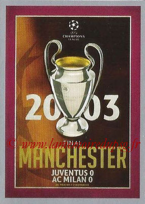 2015-16 - Topps UEFA Champions League Stickers - N° 595 - UEFA Champions League Final 2002-03