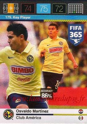 2015-16 - Panini Adrenalyn XL FIFA 365 - N° 179 - Osvaldo MARTINEZ (Club América) (Key Player)