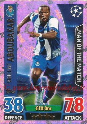 2015-16 - Topps UEFA Champions League Match Attax - N° 470 - Vincent ABOUBAKAR (FC Porto) (Man of the Match)