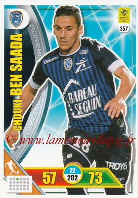 2017-18 - Panini Adrenalyn XL Ligue 1 - N° 357 - Chouki BEN SAADA (Troyes)
