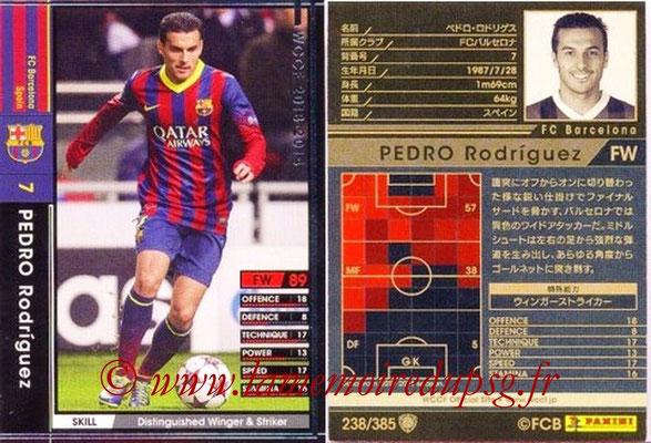 2013-14 - WCCF - N° 238 - Pedro RODRIGUEZ (FC Barcelone)