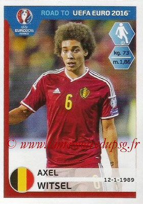 Panini Road to Euro 2016 Stickers - N° 009 - Axel WTSEL (Belgique)