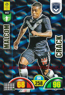 2018-19 - Panini Adrenalyn XL Ligue 1 - N° 443 - MALCOLM (Bordeaux) (Crack)