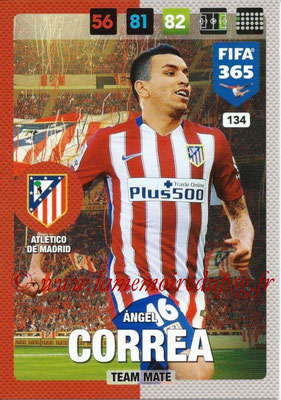 2016-17 - Panini Adrenalyn XL FIFA 365 - N° 134 - Angel CORREA (Atletico de Madrid)