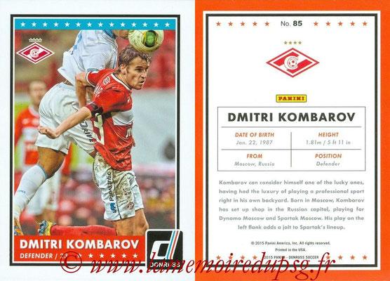 2015 - Panini Donruss Soccer - N° 085 - Dmitri KOMBAROV (Spartak Moscou)