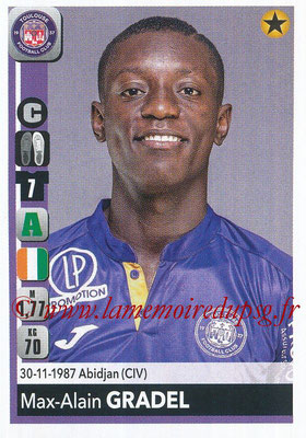 2018-19 - Panini Ligue 1 Stickers - N° 492 - Max-Alain GRADEL (Toulouse)