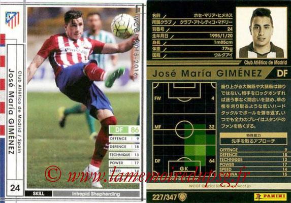 2015-16 - Panini WCCF - N° 227 - Jose GIMENEZ (Club Atlético de Madrid)