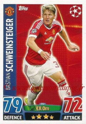 2015-16 - Topps UEFA Champions League Match Attax - N° 332 - Bastian SCHWEINSTEIGER (Manchester United)