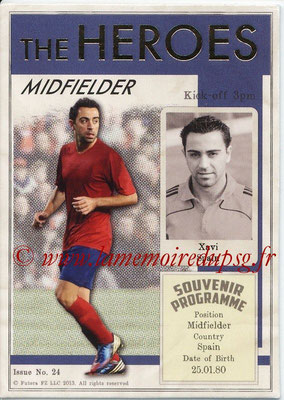 2013 - Futera World Football Unique - N° HER24 - XAVI (Espagne) (Midfielder) (The Heroes)