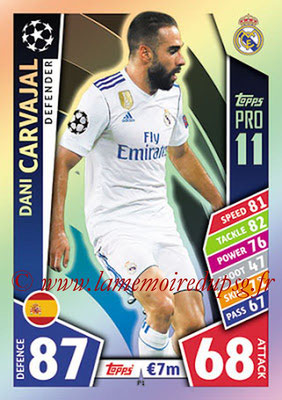 2017-18 - Topps UEFA Champions League Match Attax - N° P01 - Dani CARVAJAL (Real Madrid CF) (Pro 11)