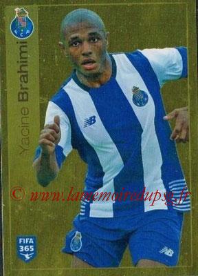 2015-16 - Panini FIFA 365 Stickers - N° 719 - Yacine BRAHIMI (FC Porto)