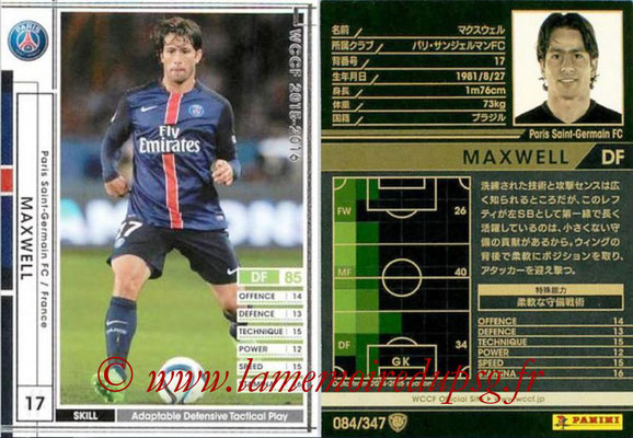 2015-16 - Panini WCCF - N° 084 - MAXWELL (Paris Saint-Germain)