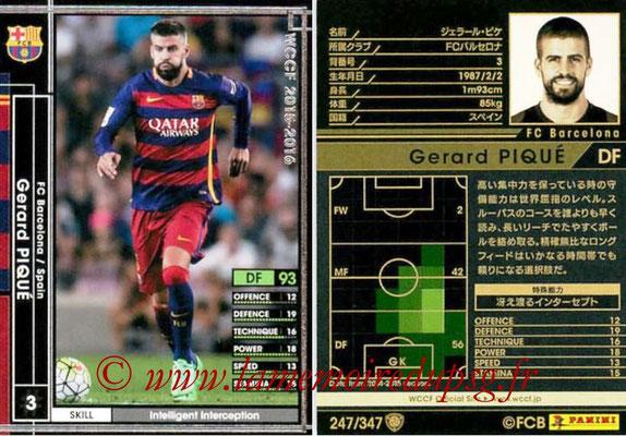 2015-16 - Panini WCCF - N° 247 - Gerard PIQUE (FC Barcelone)
