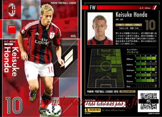Panini Football League 2015 - PFL10 - N° 096 - Keisuke HONDA (Milan AC) (Super FW)