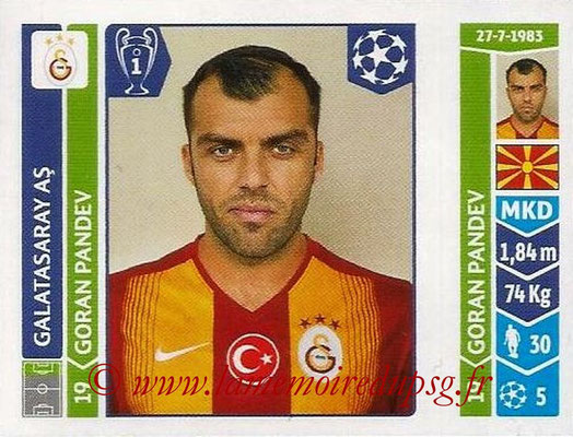 2014-15 - Panini Champions League N° 298 - Goran PANDEV (Galatasaray AS)