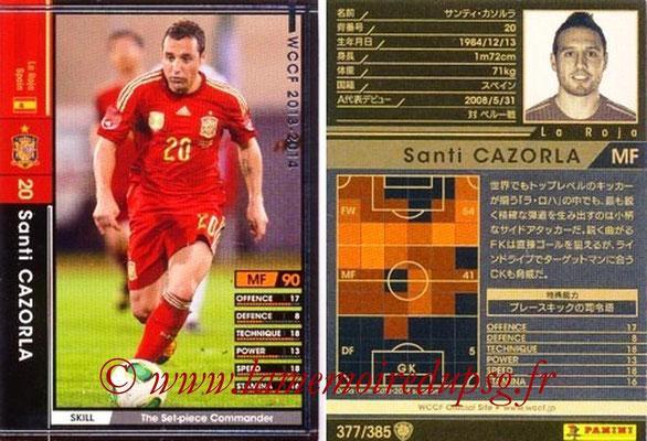 2013-14 - WCCF - N° 377 - Santi CAZORLA (Espagne)