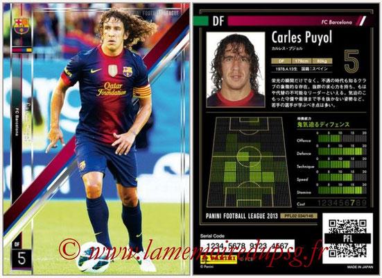 Panini Football League 2013 - PFL02 - N° 034 - Carles Puyol ( FC Barcelona )