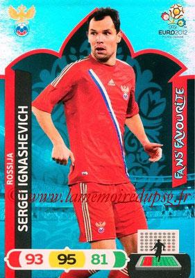 Panini Euro 2012 Cards Adrenalyn XL - N° 271 - Sergei IGNASHEVICH (Russie) (Fans' Favourite)