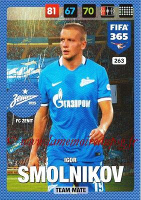 2016-17 - Panini Adrenalyn XL FIFA 365 - N° 263 - Igor SMOLNIKOV (FC Zenit)