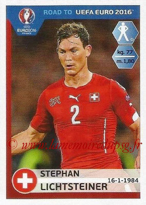 Panini Road to Euro 2016 Stickers - N° 354 - Stephan LICHTSTEINER (Suisse)