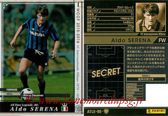 2015-16 - Panini WCCF - N° ATLE-RE4 - Aldo SERENA (FC Internazionale) (All Time Legends)