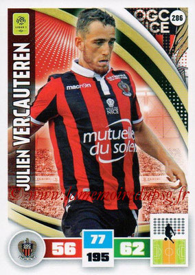 2016-17 - Panini Adrenalyn XL Ligue 1 - N° 286 - Julien VERCAUTEREN (Nice)