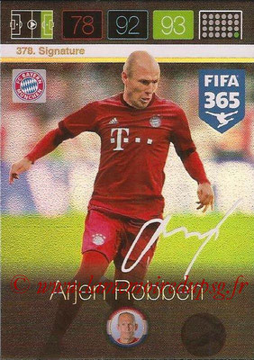 2015-16 - Panini Adrenalyn XL FIFA 365 - N° 378 - Arjen ROBBEN (FC Bayern Munich) (Signature)
