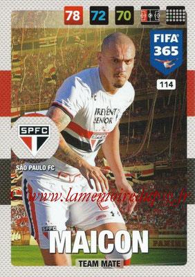 2016-17 - Panini Adrenalyn XL FIFA 365 - N° 114 - MAICON (Sao Paulo FC)