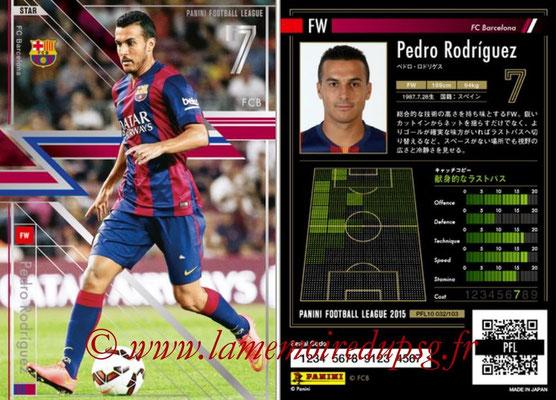 Panini Football League 2015 - PFL10 - N° 032 - Pedro RODRIGUEZ (FC Barcelone) (Star)