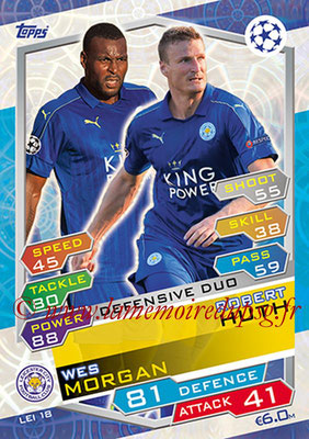 2016-17 - Topps UEFA Champions League Match Attax - N° LEI18 - Robert HUTH + Wes MORGAN (Leicester City FC) (Defensive Duo)