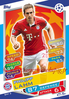 2016-17 - Topps UEFA Champions League Match Attax - N° BAY3 - Philipp LAHM (FC Bayern Munich)