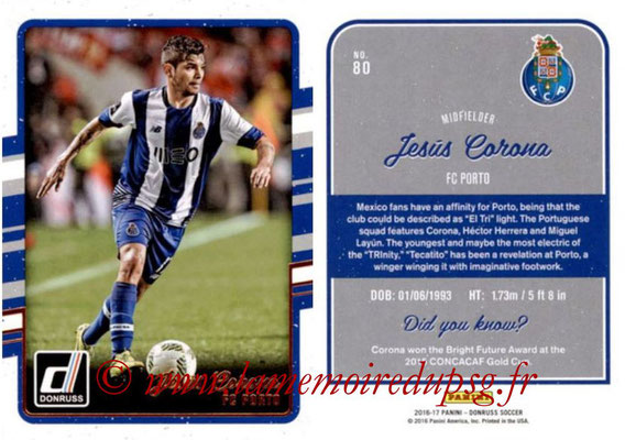 2016 - Panini Donruss Cards - N° 080 - Jesus CORONA (FC Porto)