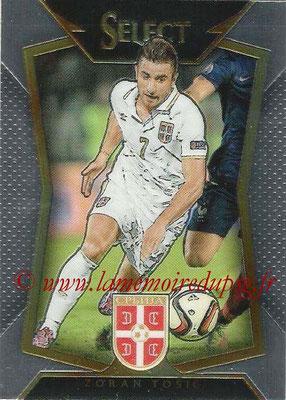 2015 - Panini Select Soccer - N° 016 - Zoran TOSIC (Serbie)