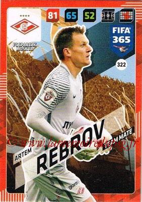 2017-18 - Panini FIFA 365 Cards - N° 322 - Artem REBROV (Spartak Moscou)