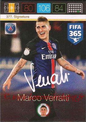 2015-16 - Panini Adrenalyn XL FIFA 365 - N° 377 - Marco VERRATTI (Paris Saint-Germain) (Signature)