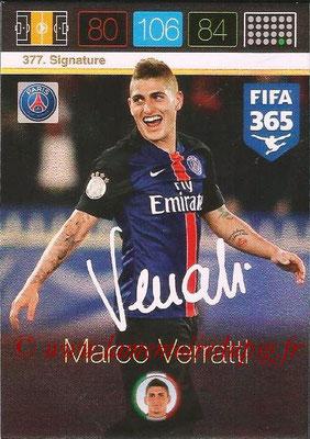 2015-16 - Panini Adrenalyn XL FIFA 365 - N° 377 - Marco VERRATTI (Paris Saint-Germain) (Signature)