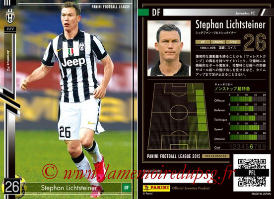 Panini Football League 2015 - PFL14 - N° 010 - Stephan LICHTSTEINER (Juventus FC)